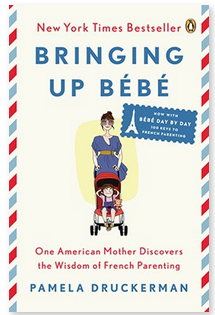 Avoid and overcome being a picky eater - Available Book Bringing Up Bebe by Pamela Druckerman