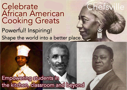Chefsville's Celebrate African American Cooking Greats