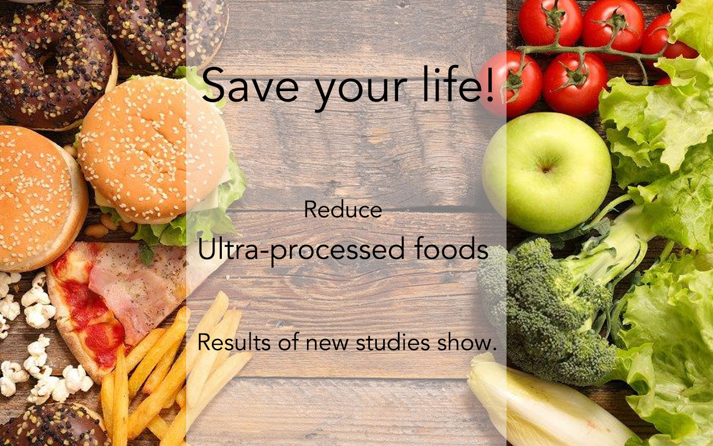 Reduce Ultra-Processed Foods